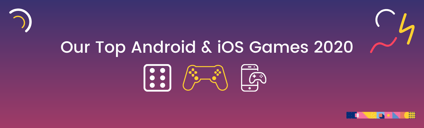 Our Top Free & Paid Android & iOS Games in 2020